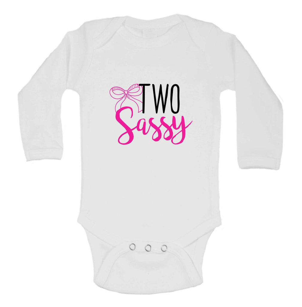 Two Sassy Funny Kids bodysuit Funny Shirt Long Sleeve 0-3 Months