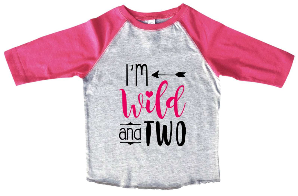 I'm Wild And Two BOYS OR GIRLS BASEBALL 3/4 SLEEVE RAGLAN - VERY SOFT TRENDY SHIRT B995 Funny Shirt 2T Toddler / Pink