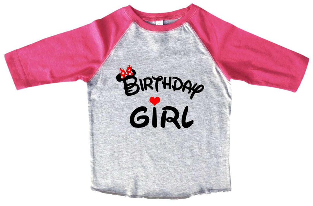 Birthday Girl Disney BOYS OR GIRLS BASEBALL 3/4 SLEEVE RAGLAN - VERY SOFT TRENDY SHIRT B997 Funny Shirt 2T Toddler / Pink