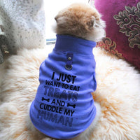 I Just Want To Eat Treats And Cuddle My Human Paw Print Cute Tee - Funny Dog T-Shirt Vest Fleece - Dog Pet Shirt Funny Shirt Extra Small / Blue