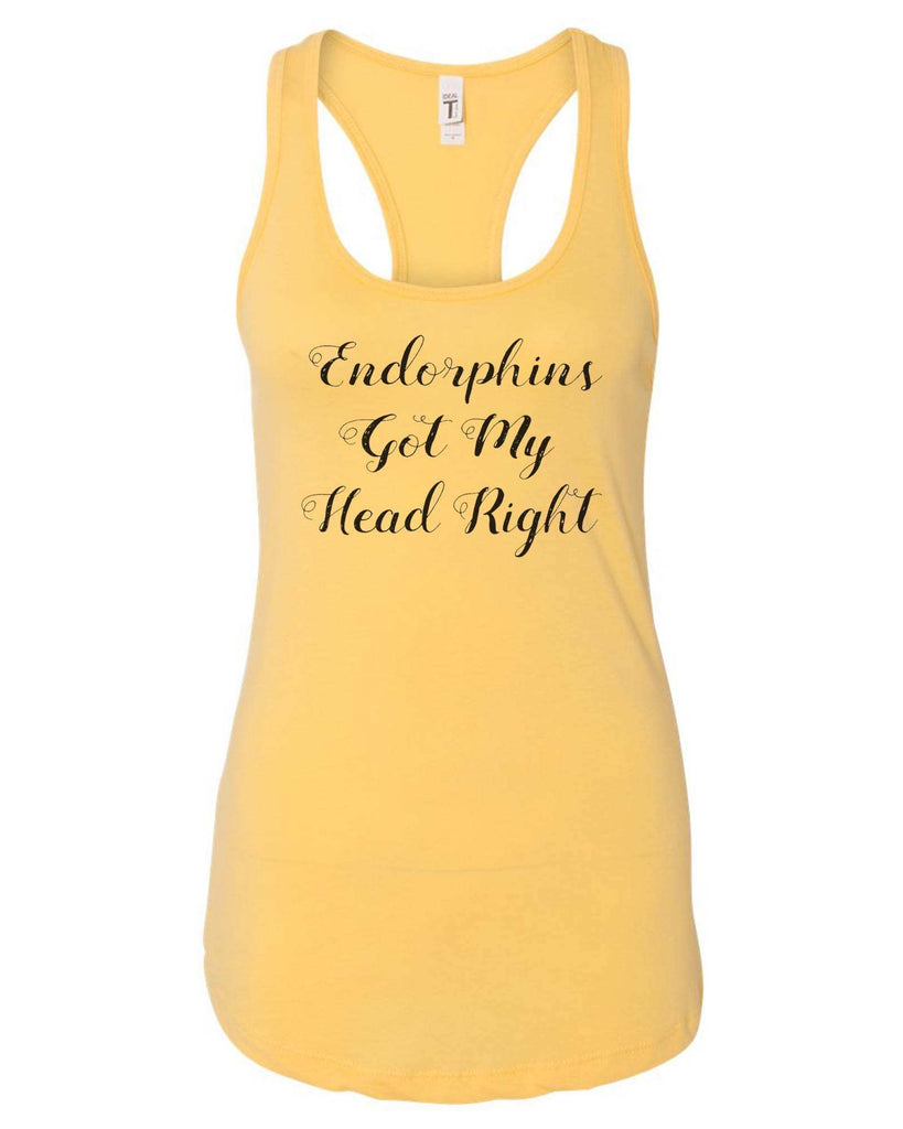 Womens Endorphins Got My Head Right Grapahic Design Fitted Tank Top Funny Shirt Small / Yellow