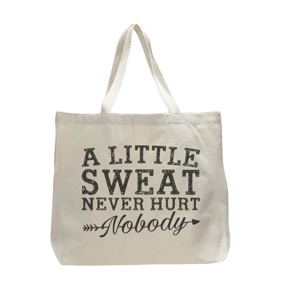A Little Sweat Never Hurt Nobody - Trendy Natural Canvas Bag - Funny and Unique - Tote Bag Funny Shirt