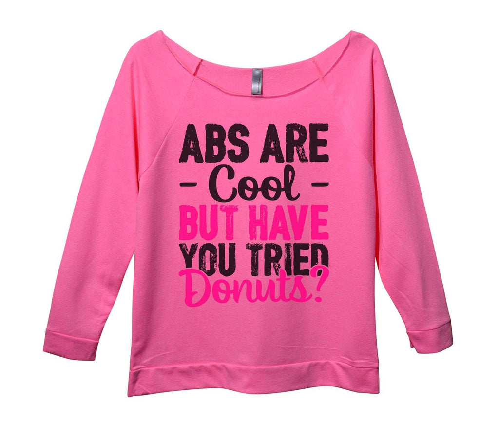 Abs Are Cool But Have You Tried Donuts? Womens 3/4 Long Sleeve Vintage Raw Edge Shirt Funny Shirt Small / Pink