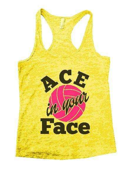 ACE In Your Face Burnout Tank Top By Funny Threadz Funny Shirt Small / Yellow