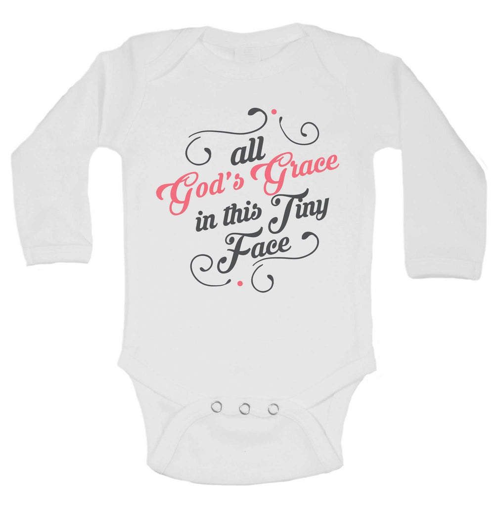 All God's Grace In This Tiny Face Funny Kids bodysuit Funny Shirt Long Sleeve 0-3 Months