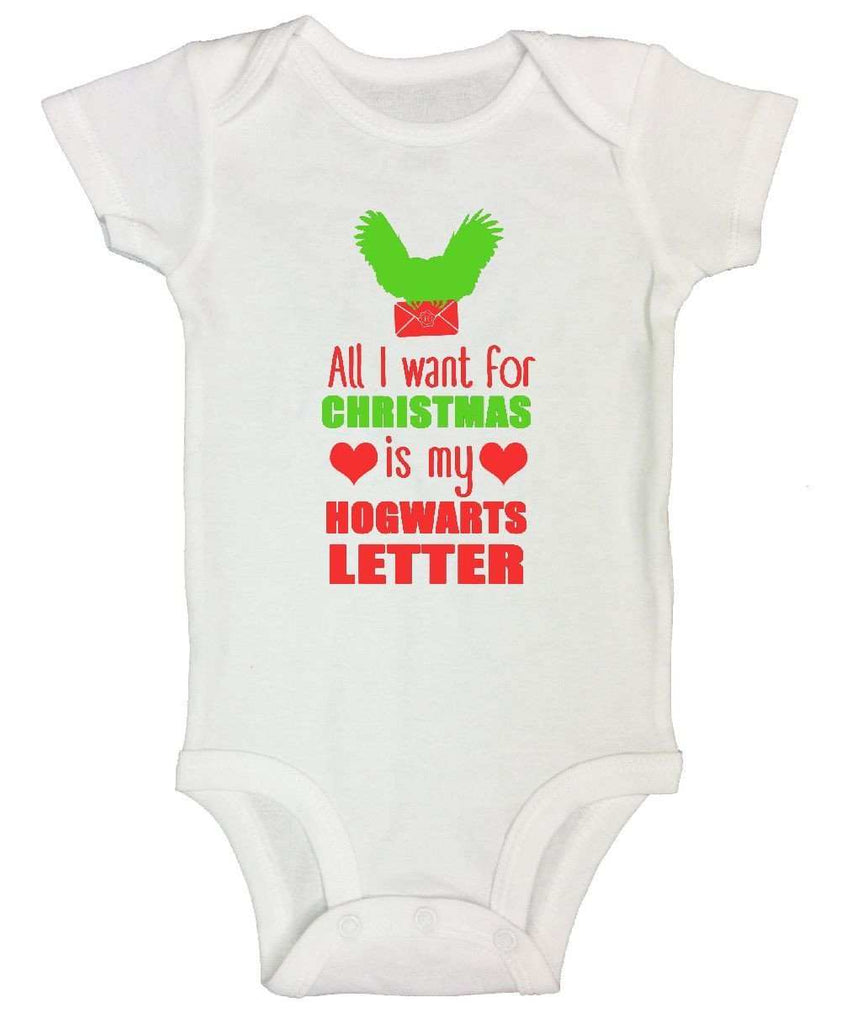 All I Want For Christmas Is My Hogwarts Letter FUNNY KIDS ONESIE ...
