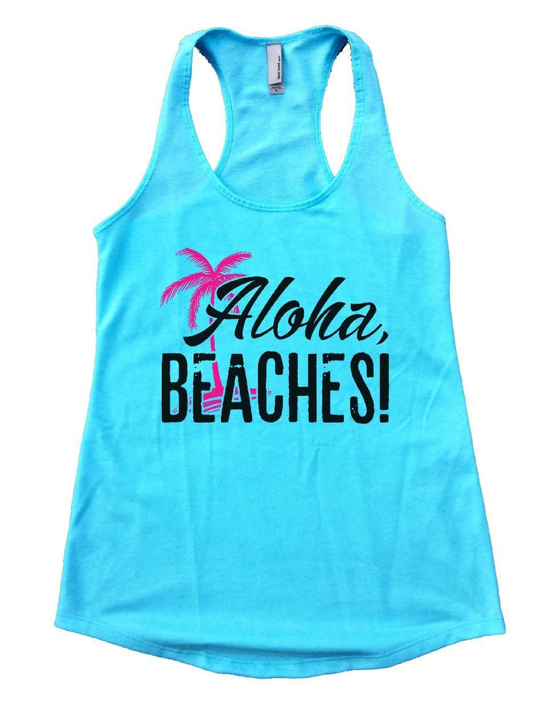 Aloha Beaches Womens Workout Tank Top Funny Shirt Small / Cancun Blue