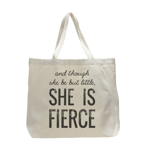 And Though She Be But Little She Is Fierce - Trendy Natural Canvas Bag - Funny and Unique - Tote Bag Funny Shirt