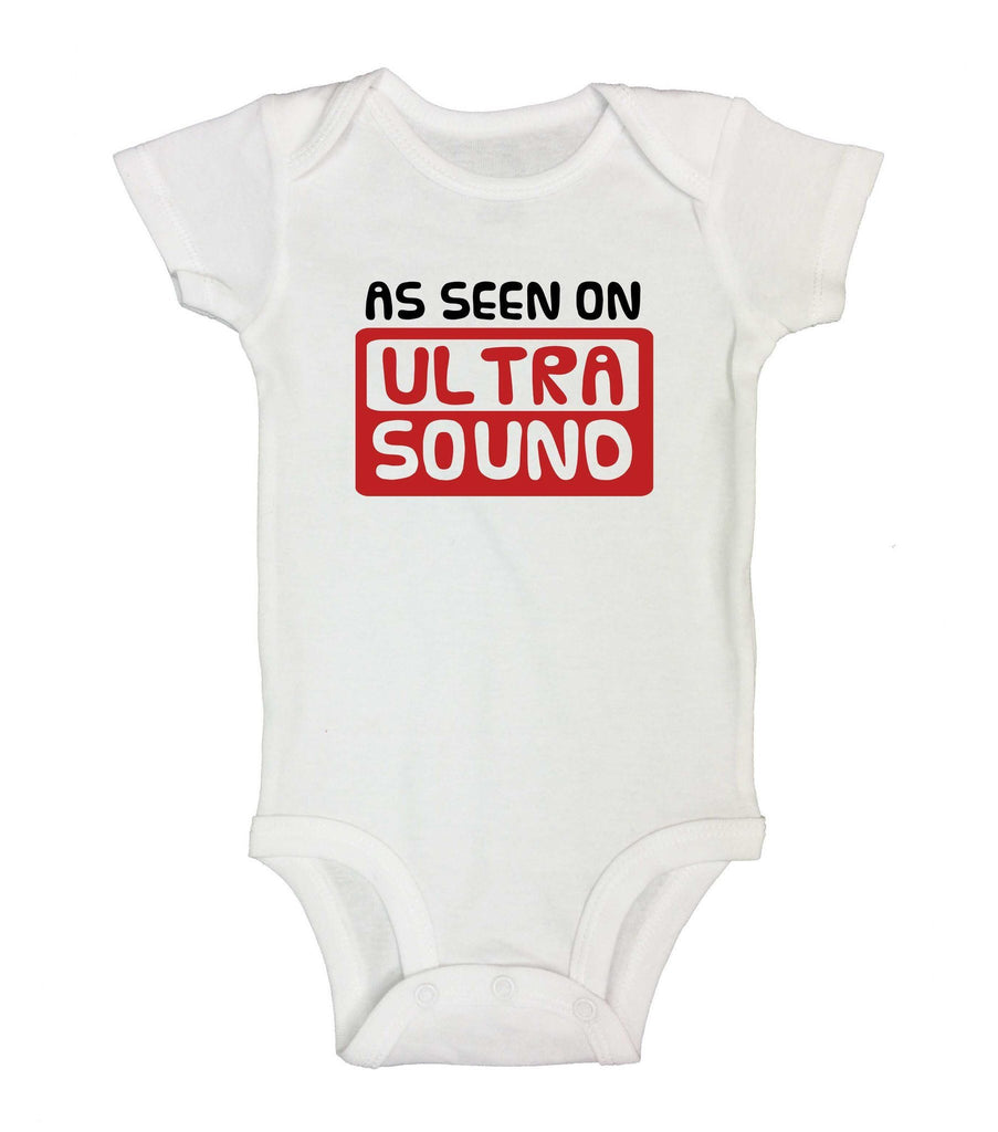 As Seen On Ultra Sound Funny Kids bodysuit Funny Shirt Short Sleeve 0-3 Months