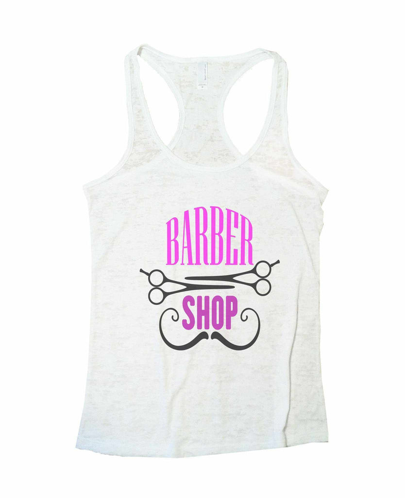 Barber Shop Burnout Tank Top By Funny Threadz Funny Shirt Small / White