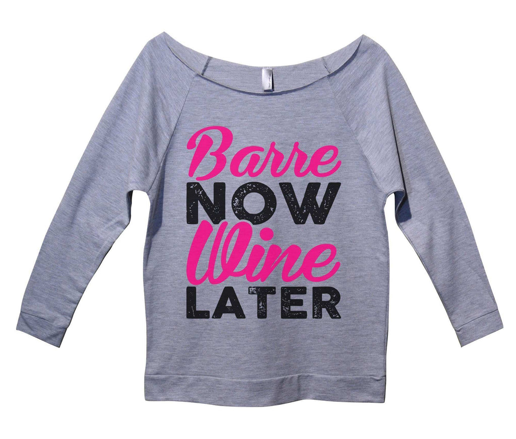 Barre Now Wine Later Womens 3/4 Long Sleeve Vintage Raw Edge Shirt - FunnyThreadz.com