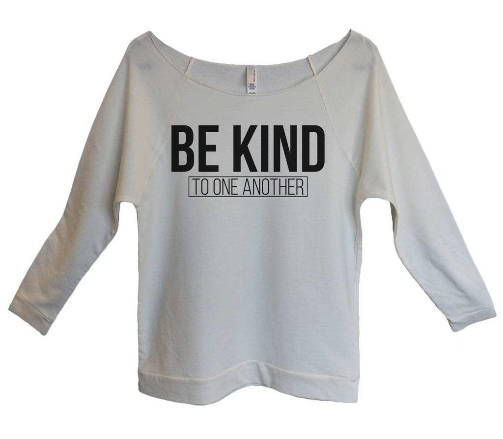 Be Kind to one another Womens 3/4 Long Sleeve Vintage Raw Edge Shirt - FunnyThreadz.com