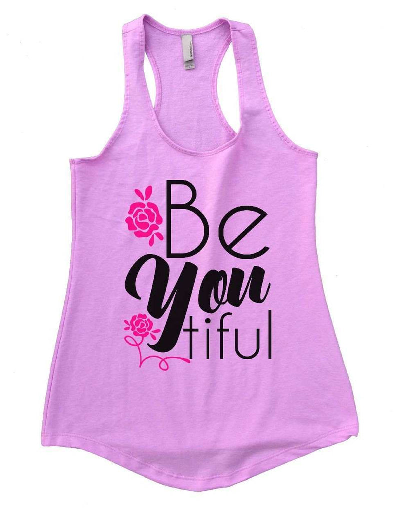 Be You Tiful Womens Workout Tank Top Funny Shirt Small / Lilac