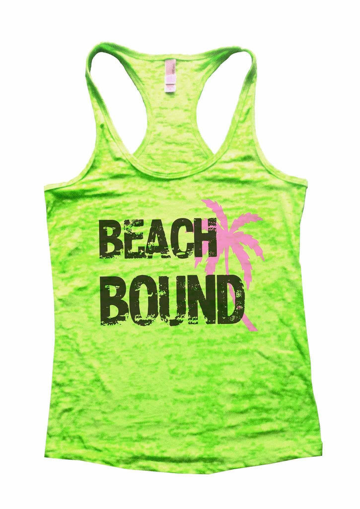 Beach Bound Burnout Tank Top By Funny Threadz Funny Shirt Small / Neon Green