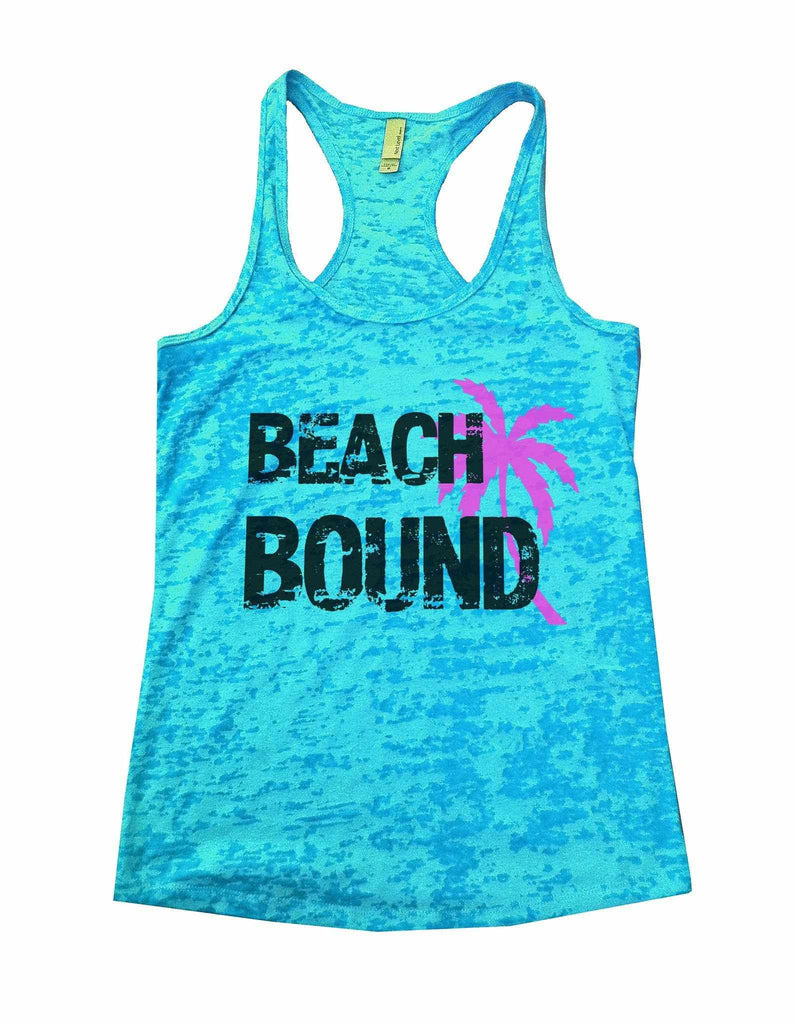 Beach Bound Burnout Tank Top By Funny Threadz Funny Shirt Small / Tahiti Blue