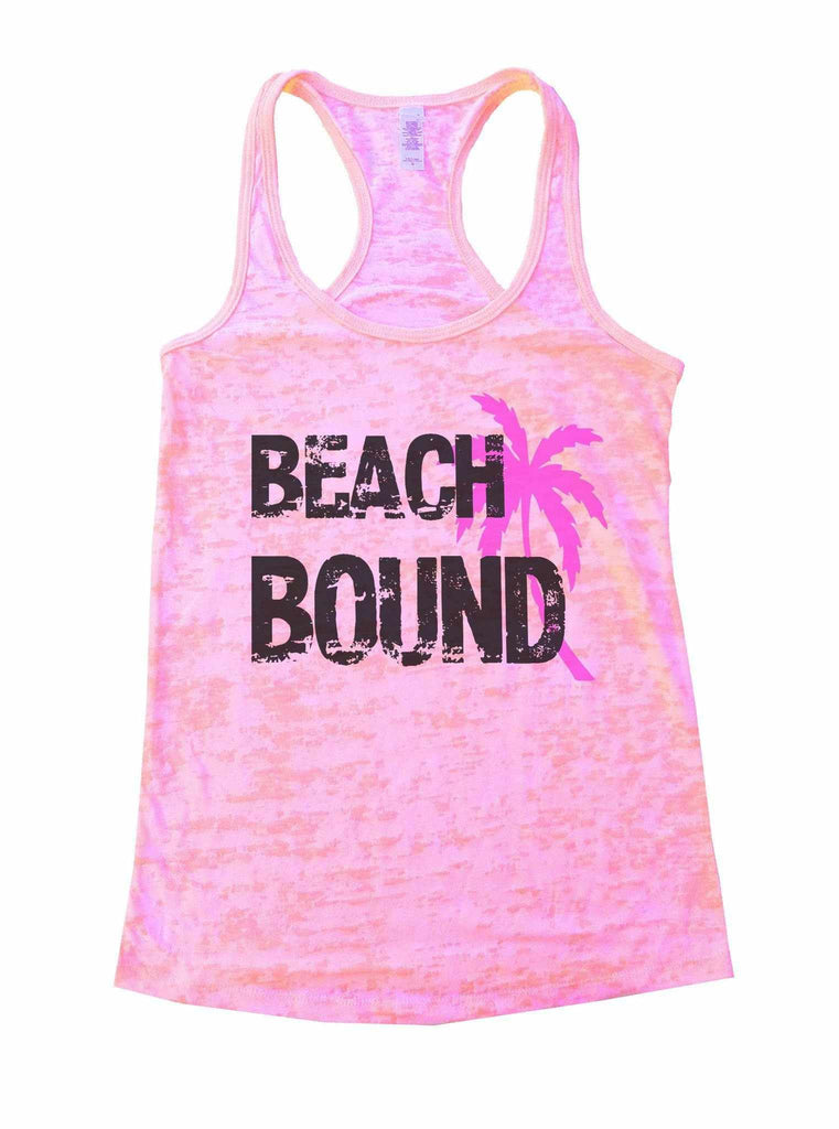 Beach Bound Burnout Tank Top By Funny Threadz Funny Shirt Small / Light Pink