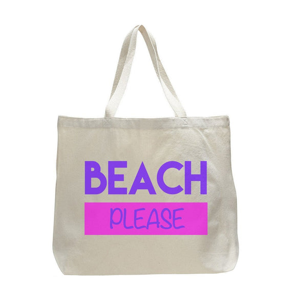 Beach Please - Trendy Natural Canvas Bag - Funny and Unique - Tote Bag Funny Shirt
