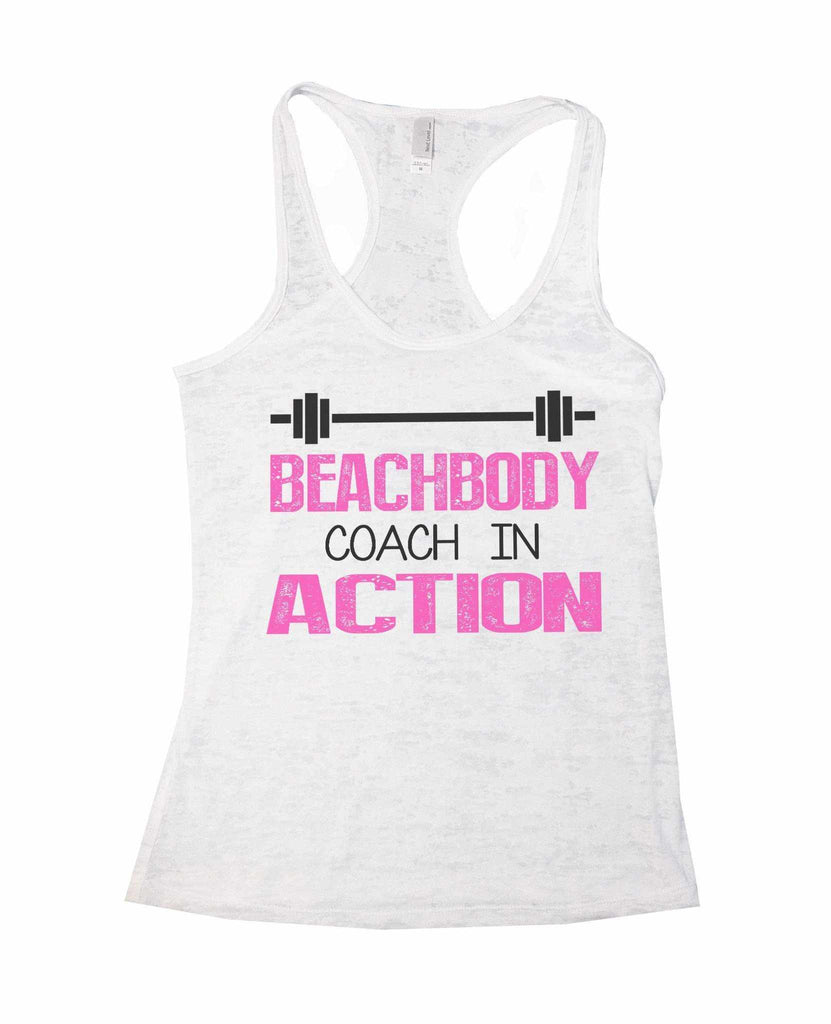 Beachbody Coach In Action Burnout Tank Top By Funny Threadz Funny Shirt Small / White