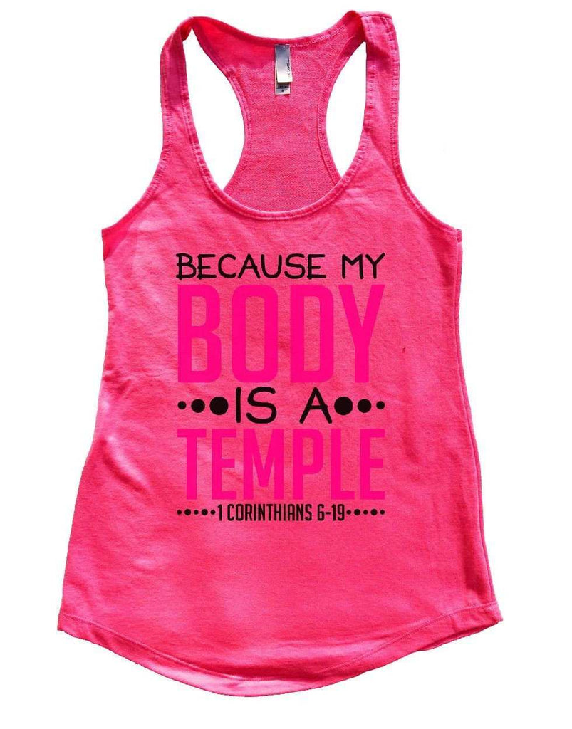 BECAUSE MY BODY IS A TEMPLE Womens Workout Tank Top - FunnyThreadz.com