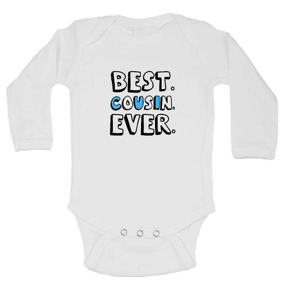 Best. Cousin. Ever. Funny Kids Onesie Funny Shirt Long Sleeve 0-3 Months