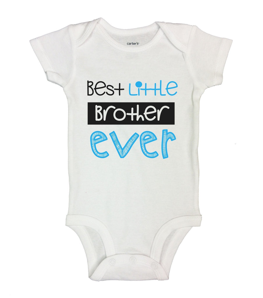 Best Little Brother Ever Funny Kids Onesie Funny Shirt Short Sleeve 0-3 Months