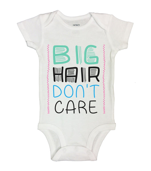 Big Hair Don't Care Funny Kids bodysuit Funny Shirt Short Sleeve 0-3 Months