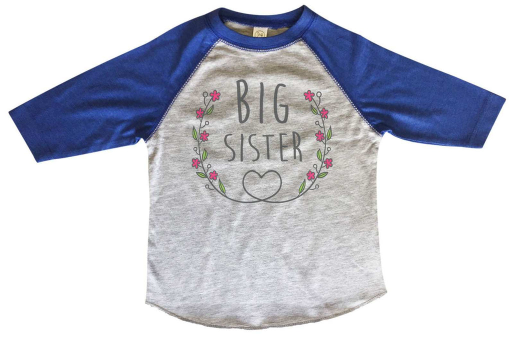 Big Sister BOYS OR GIRLS BASEBALL 3/4 SLEEVE RAGLAN - VERY SOFT TRENDY SHIRT B329 - FunnyThreadz.com