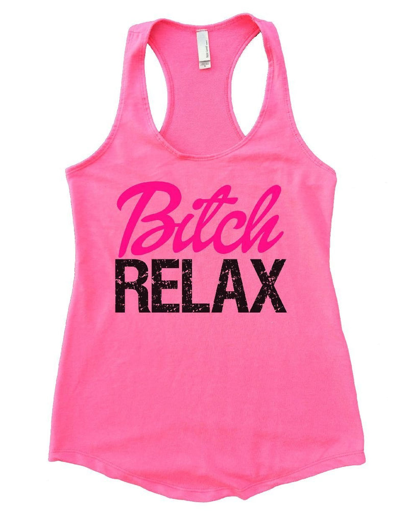 Bitch RELAX Womens Workout Tank Top Funny Shirt Small / Heather Pink