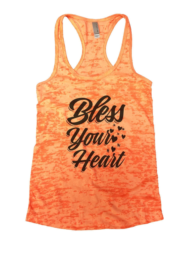 Bless Your Heart Burnout Tank Top By Funny Threadz Funny Shirt Small / Neon Orange