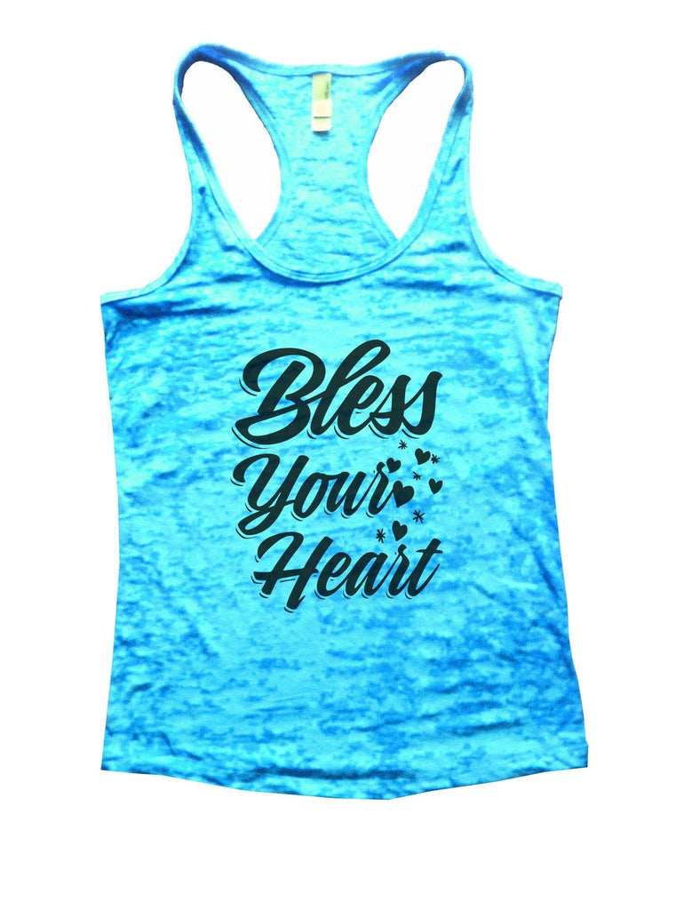 Bless Your Heart Burnout Tank Top By Funny Threadz Funny Shirt Small / Tahiti Blue