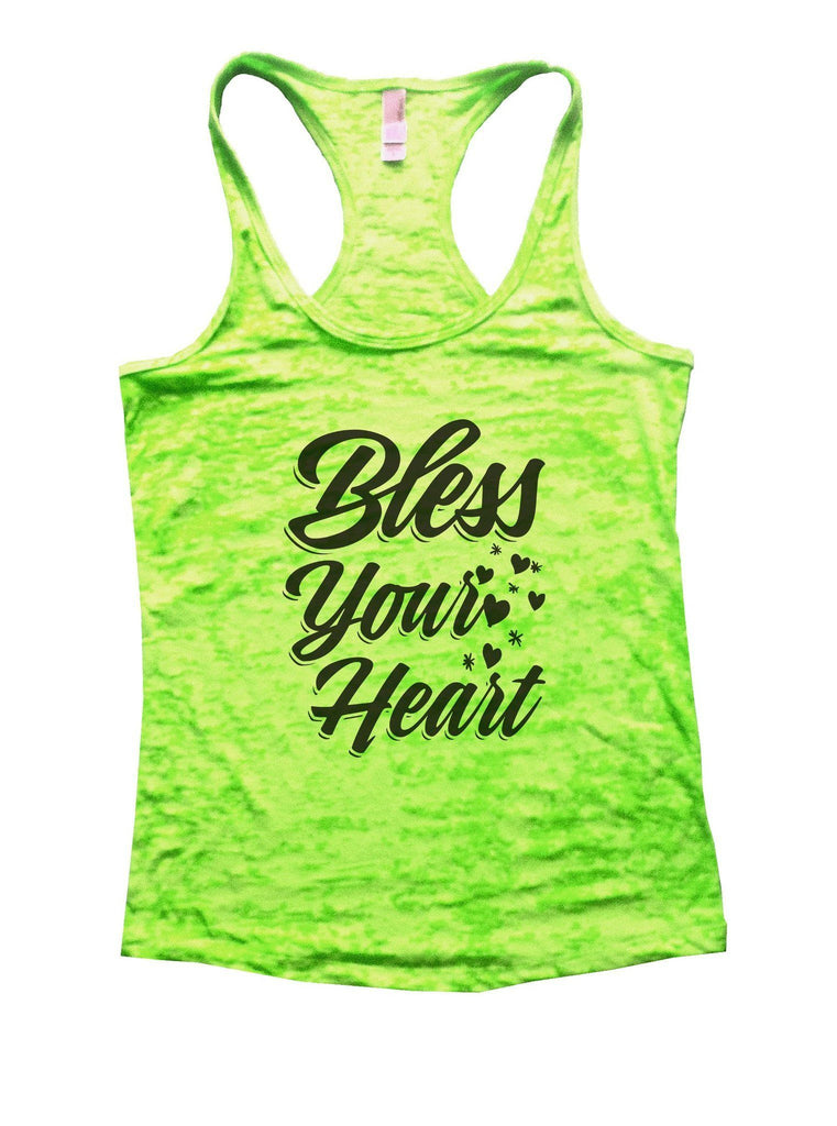 Bless Your Heart Burnout Tank Top By Funny Threadz Funny Shirt Small / Neon Green