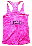 BLESSED Burnout Tank Top By Funny Threadz Funny Shirt Small / Shocking Pink