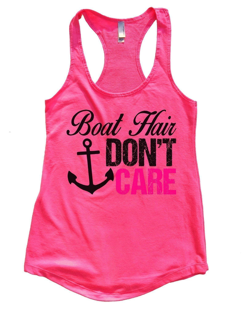 Boat Hair Don't Care Womens Workout Tank Top Funny Shirt Small / Hot Pink