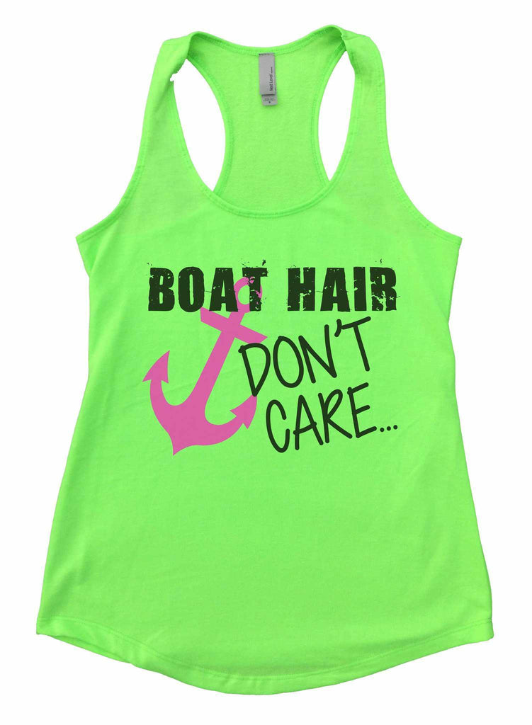 Boat Hair Don't Care Womens Workout Tank Top Funny Shirt Small / Neon Green