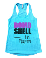 BOMB SHELL In Progress Womens Workout Tank Top Funny Shirt Small / Cancun Blue