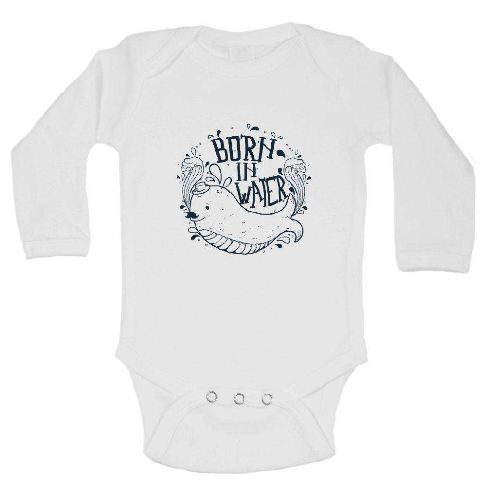 Born In Water FUNNY KIDS ONESIE Funny Shirt Long Sleeve 0-3 Months