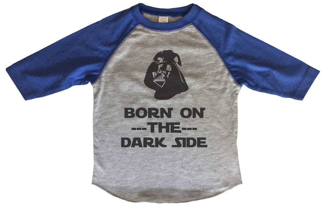Born On The Dark Side BOYS OR GIRLS BASEBALL 3/4 SLEEVE RAGLAN - VERY SOFT TRENDY SHIRT B375 Funny Shirt 2T Toddler / Blue