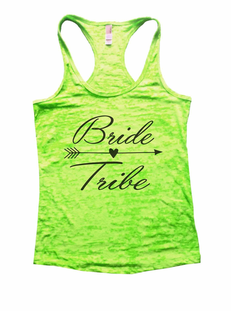 Bride Tribe Burnout Tank Top By Funny Threadz Funny Shirt Small / Neon Green