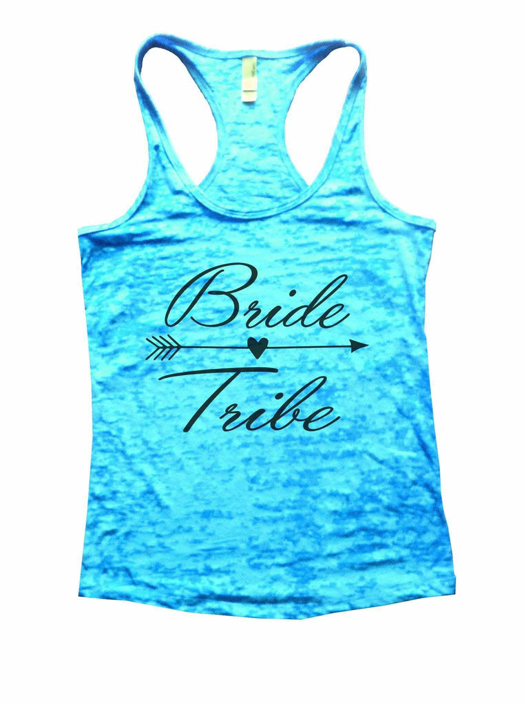 Bride Tribe Burnout Tank Top By Funny Threadz Funny Shirt Small / Tahiti Blue