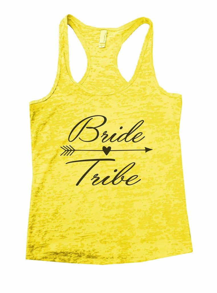 Bride Tribe Burnout Tank Top By Funny Threadz Funny Shirt Small / Yellow