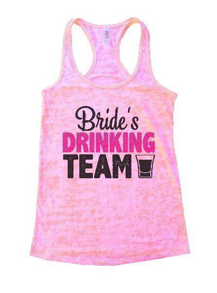 Bride's Drinking Team Burnout Tank Top By Funny Threadz Funny Shirt Small / Light Pink