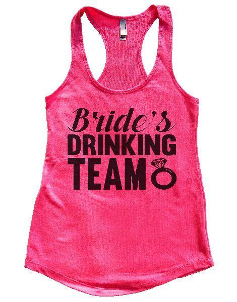 Bride's Drinking Team Womens Workout Tank Top Funny Shirt Small / Hot Pink
