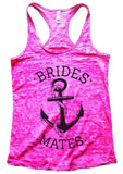 BRIDES MATES Burnout Tank Top By Funny Threadz Funny Shirt Small / Shocking Pink
