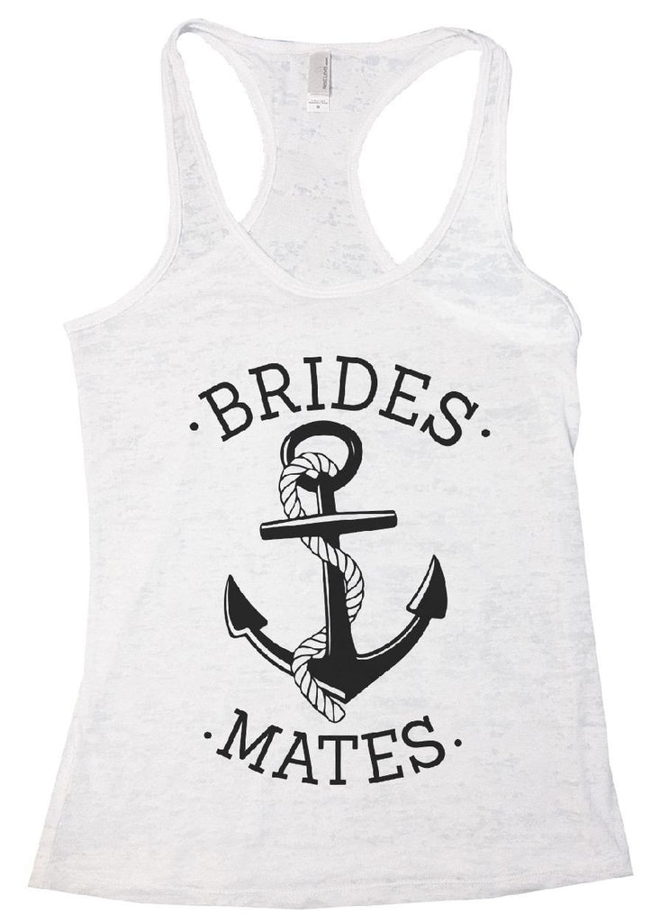 BRIDES MATES Burnout Tank Top By Funny Threadz Funny Shirt Small / White