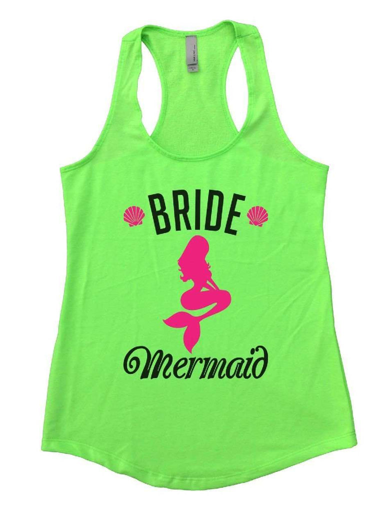 Bride's Mermaid Womens Workout Tank Top Funny Shirt Small / Neon Green