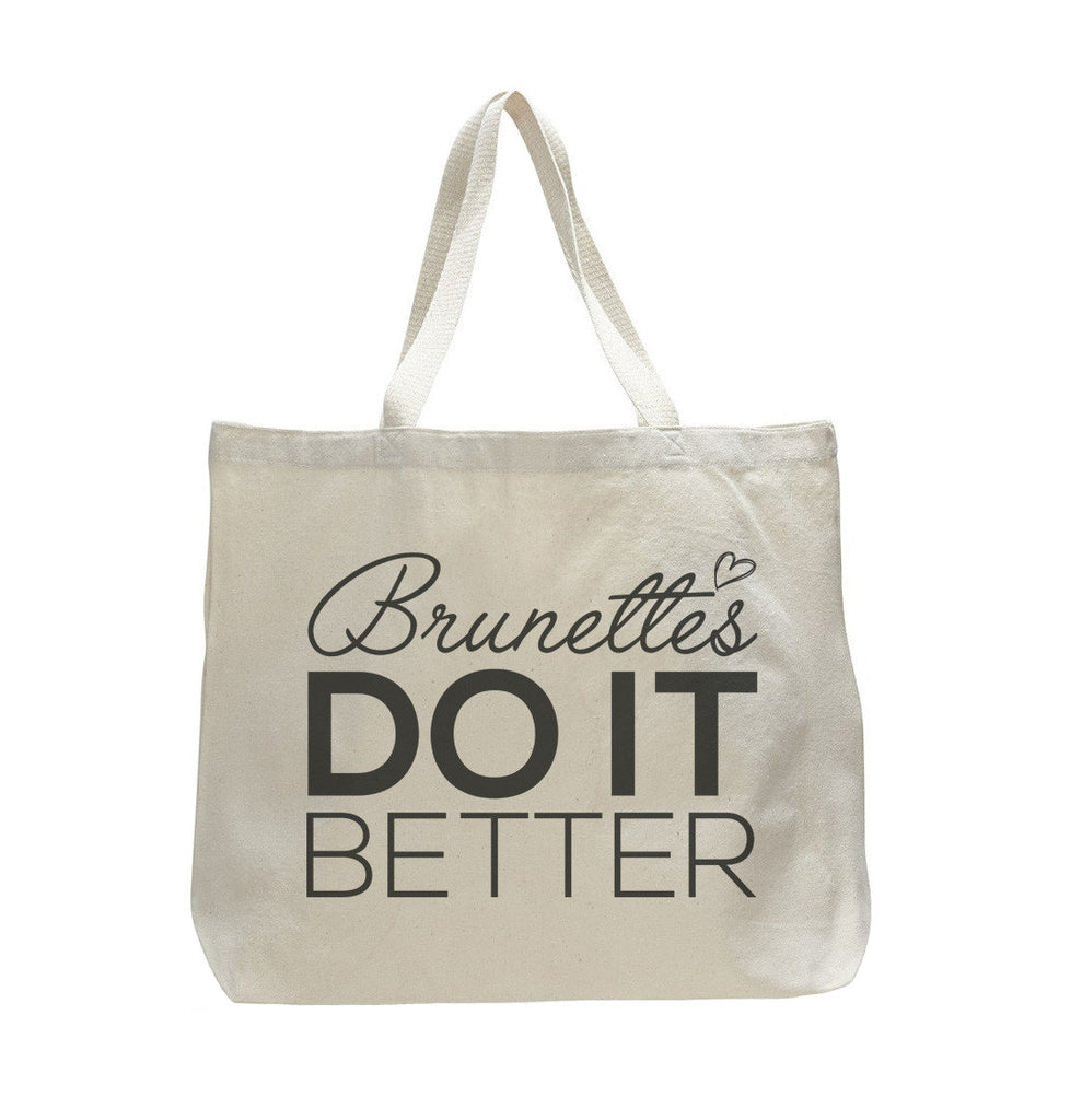 Brunettes Do It Better - Trendy Natural Canvas Bag - Funny and Unique - Tote Bag - FunnyThreadz.com