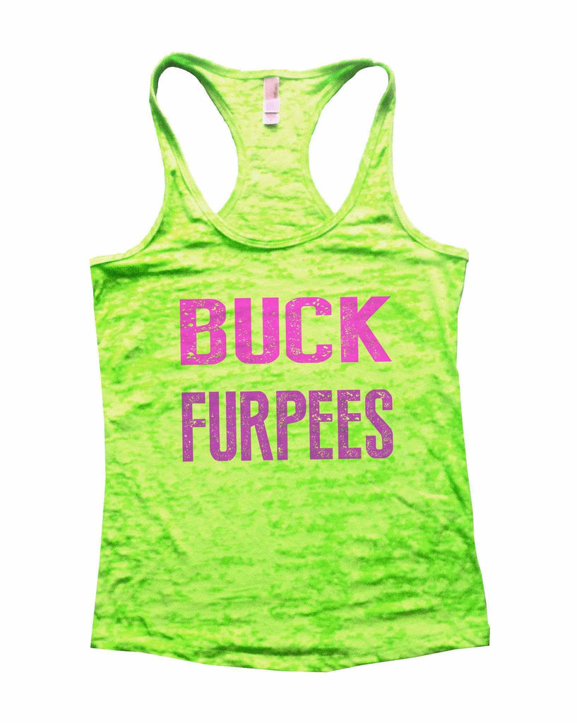 Buck Furpees Burnout Tank Top By Funny Threadz Funny Shirt Small / Neon Green