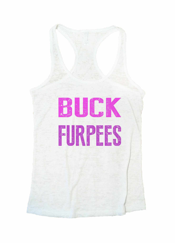 Buck Furpees Burnout Tank Top By Funny Threadz Funny Shirt Small / White