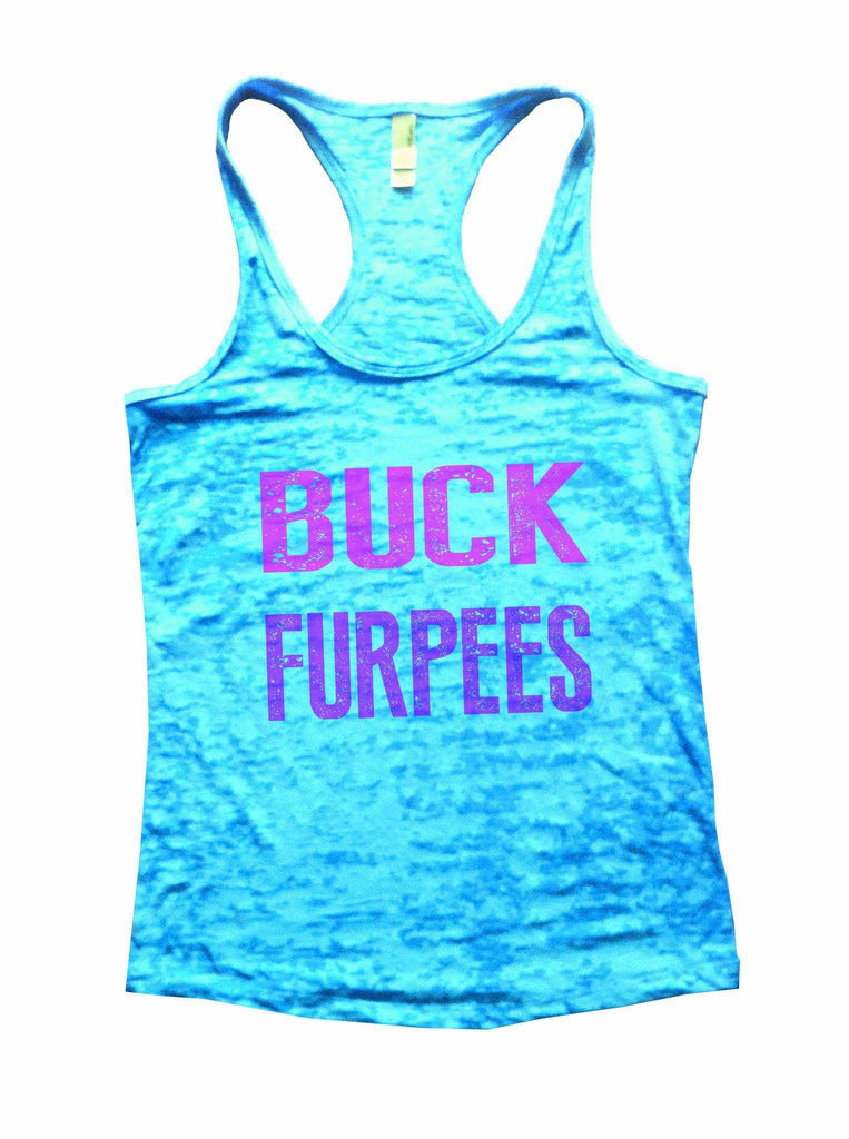 Buck Furpees Burnout Tank Top By Funny Threadz Funny Shirt Small / Tahiti Blue