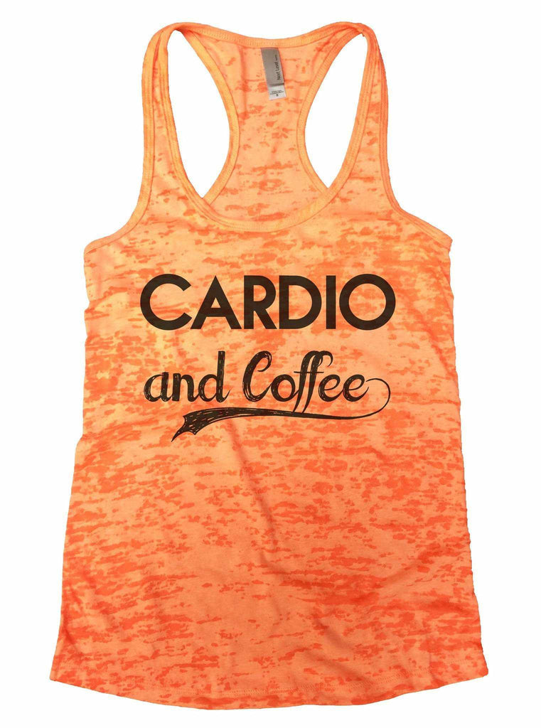 Cardio And Coffee Burnout Tank Top By Funny Threadz Funny Shirt Small / Neon Orange